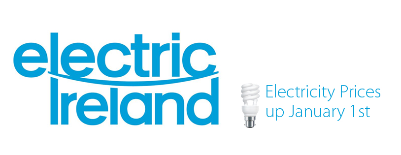 Electric Ireland  prices to go up Jan 1st