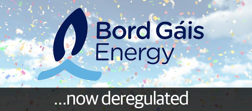 Bord Gáis Energy fully deregulated today