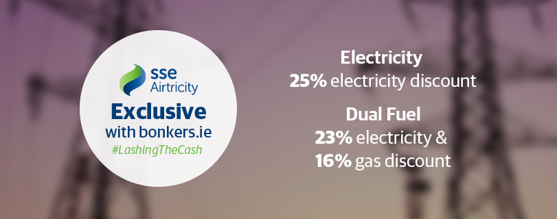 Bonkers.ie EXCLUSIVE: 25% Off Electricity and New Dual Fuel Discount with SSE Airtricity