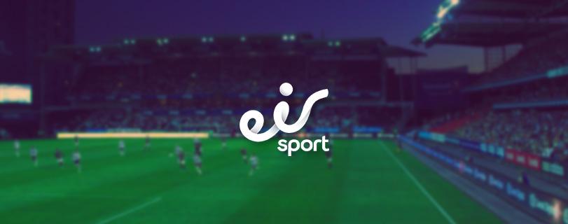 premier league eir sport exclusive