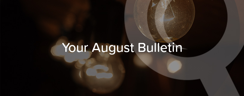 Your August Bulletin
